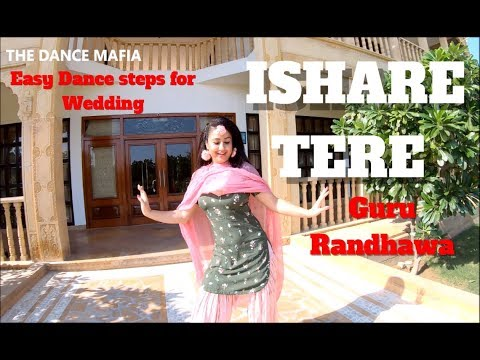 ISHARE TERE | Guru Randhawa | Easy And Free Style Choreography | Wedding Dance