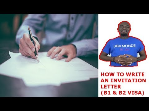 HOW TO WRITE AN INVITATION LETTER (B1 & B2 VISA)