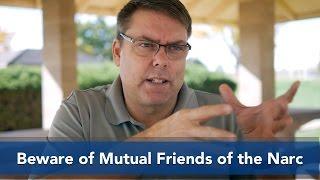 Beware of Mutual Friends