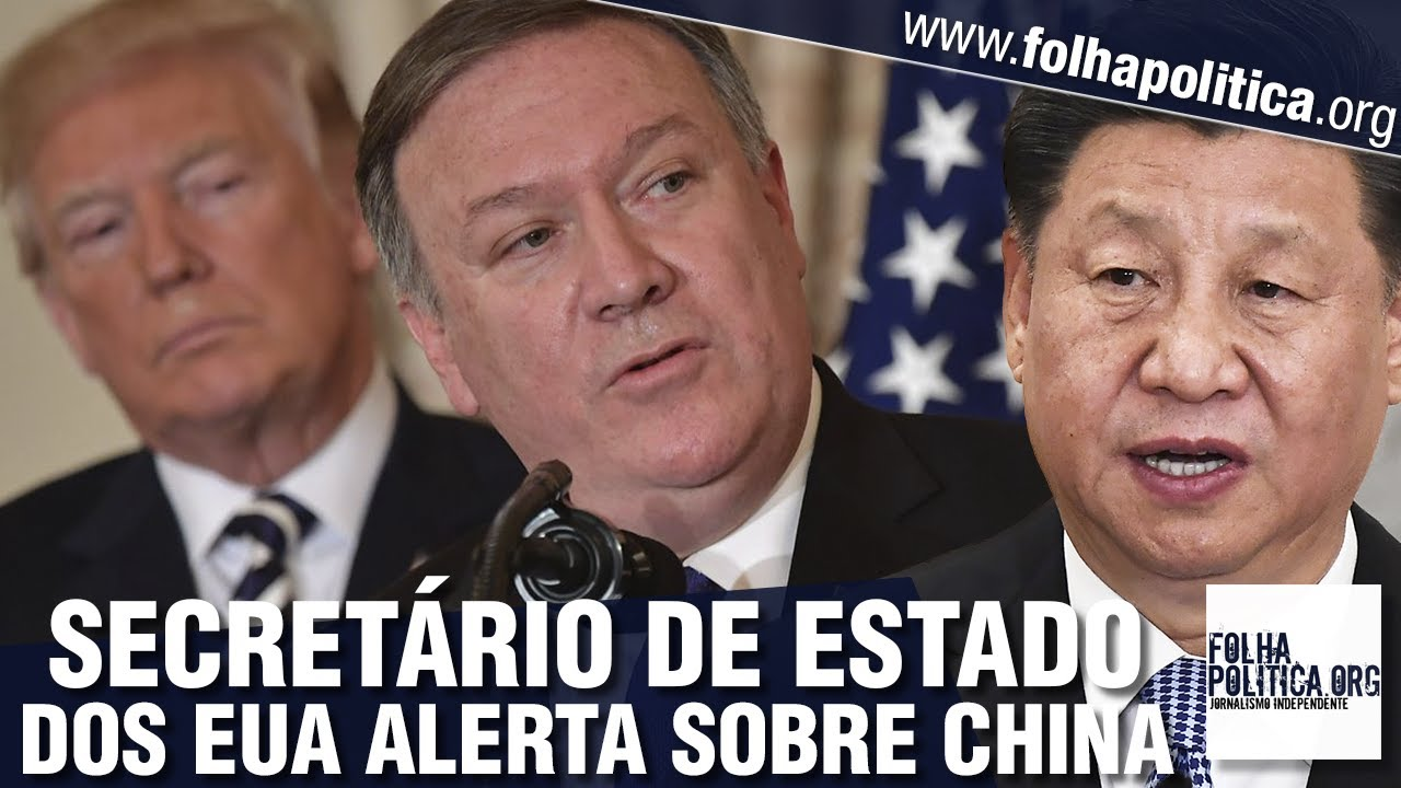 Secretário de Estado dos EUA alerta contra ameaça da China à liberdade