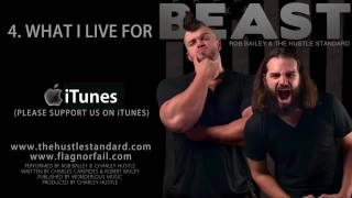 what i live for by rob bailey amp the hustle standard
