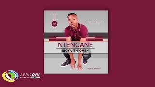 Ntencane - Isigqila Sothando