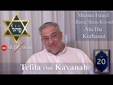 Kabbalah: la Tefila con Kavanah - clase 20 Shema, Ata Hu, Korbanot