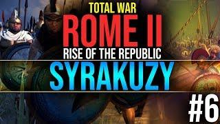 KARTAGINA ZOSTANIE ZNISZCZONA!| #6 Syrakuzy - Total War Rome II : Rise of the Republic (GAMEPLAY PL)