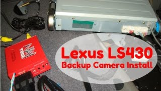 how to install aftermarket backup camera on lexus ls430 with mark levinson using navtool