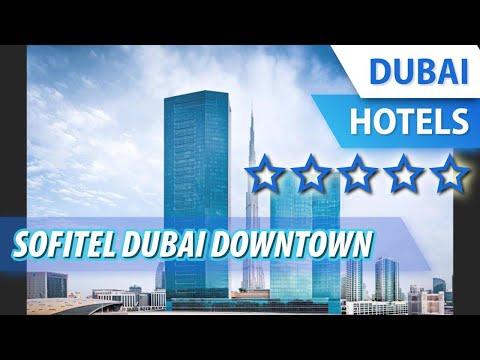Sofitel Dubai Downtown 5 ⭐⭐⭐⭐⭐ | review hotel in Dubai, UAE