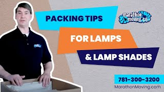 Packing Tips for Lamps and Lamp Shades