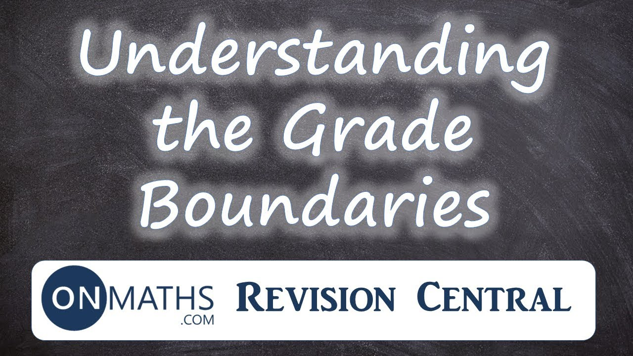 2018 Maths GCSE Grade Boundaries - Revision Central from Onmaths