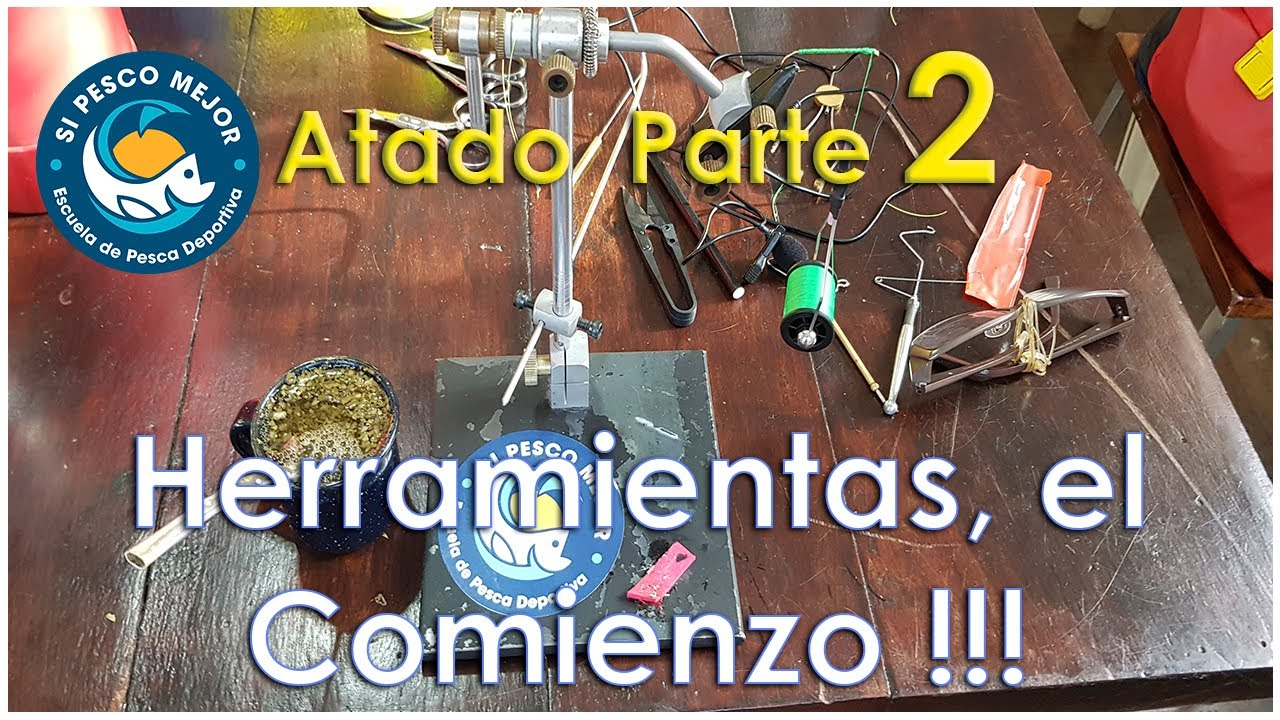 PESCA CON MOSCA / HERREMIENTAS DE ATADO PARTE 2