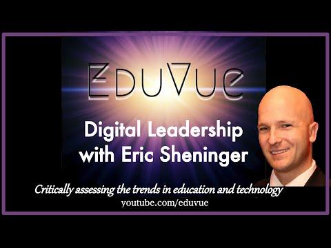 #EduVue 2.31: Digital Leadership with Eric Sheninger