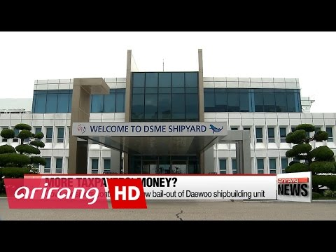 Gov't mulling over injecting more liquidity to debt-ridden Daewoo Shipbuilding & Marine Engineering