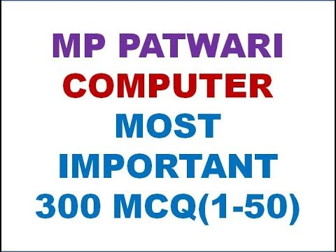MP PATWARI COMPUTER MOST IMPORTANT 300 QUESTION(1-50)
