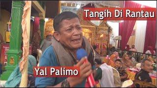 Lagu Sedih - Yal Palimo - Live Orgen Tunggal -Tangih Di Rantau