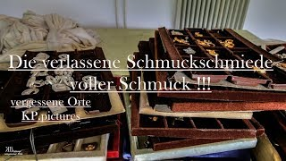 Lost Place - Die verlassene Schmuckschmiede voller Schmuck !!!