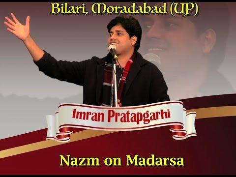 Imran Pratapgarhi's Most Popular NAZM MADARSA at Bilari, Moradabad
