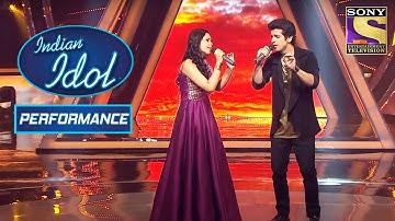 Neelanjana और Ankush ने दिया एक Soulful Duet Performance | Indian Idol Season 10