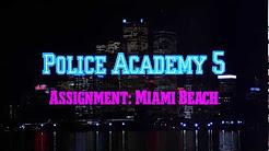Полицейская академия 5 (Фильм 1988 / 30 частей)