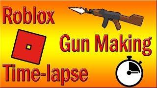 Roblox   Time-lapse   Gun Making