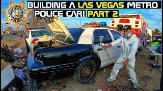 Building A Las Vegas Police Car! Part 2 Crown Rick Auto