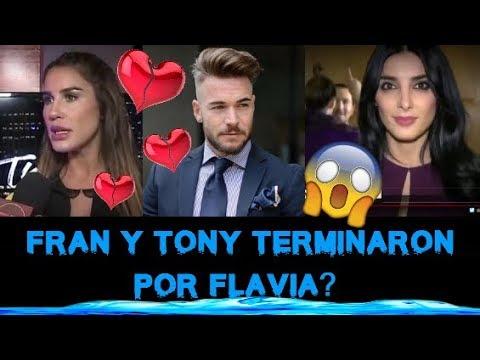 TONY Y FRAN TERMINARON POR FLAVIA Y TONY LLAMÓ FALSA A FRAN POR VIDEO PUBLICADO POR ABRAHAM