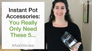 Instant Pot Accessories: You *Really* Only Need These 5...