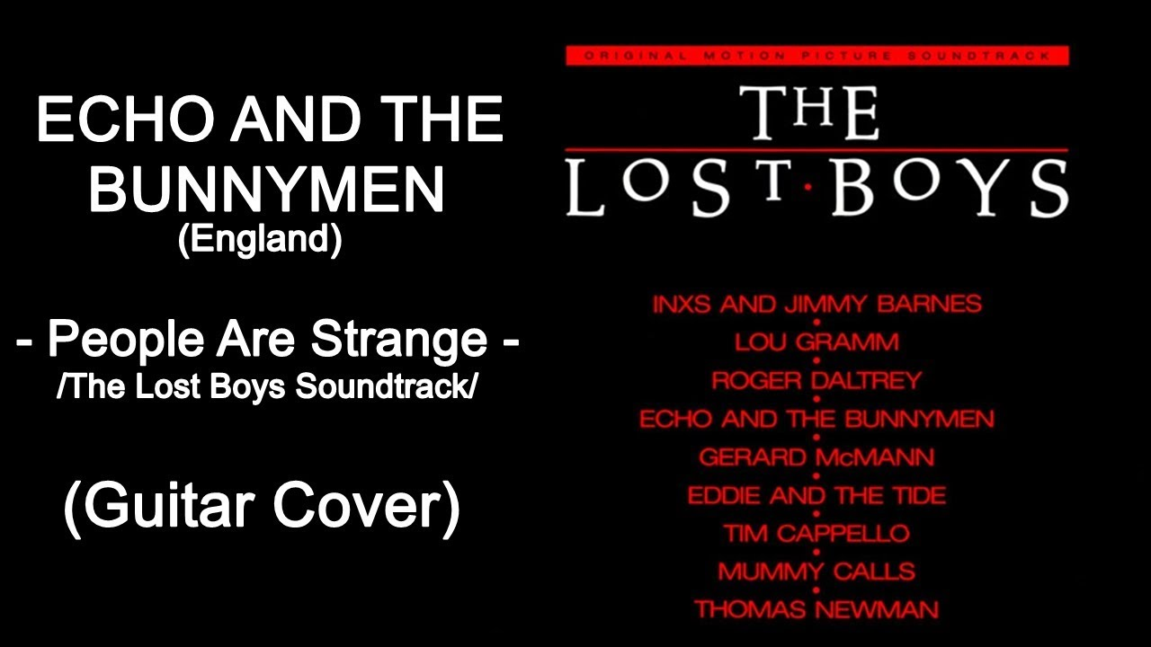 Echo The Bunnymen People Are Strange The Lost Boys Soundtrack Guitar Cover