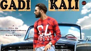 GADI KALI(Full Video Song)||K V SOOD||Vishal Sachdeva ft Jeetpuria||Haryanvi hit songs|Popular Songs