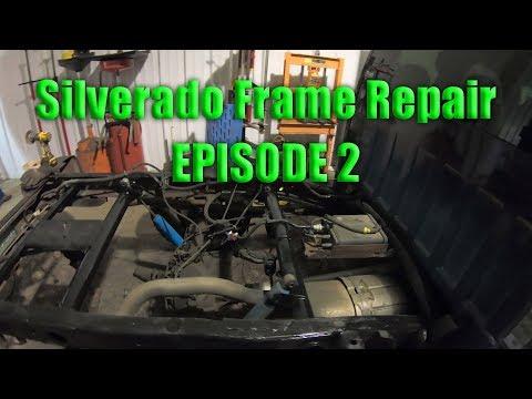 Silverado Frame Repair: EPISODE 2