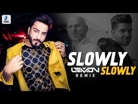 Slowly Slowly (Remix) | DJ Lemon | Guru Randhawa | Pitbull