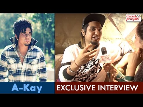 A-Kay | Exclusive Interview | Punjabi Singer | Channel Punjabi