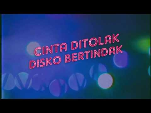 Suara Disko #3 [Cinta Ditolak Disko Bertindak]