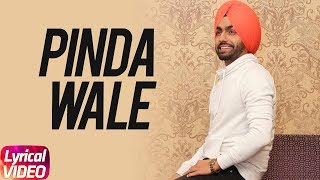 Pinda Wale (Lyrical Video) | Ammy Virk | Harish Verma | Thug Life | Full Lyrical Song 2018