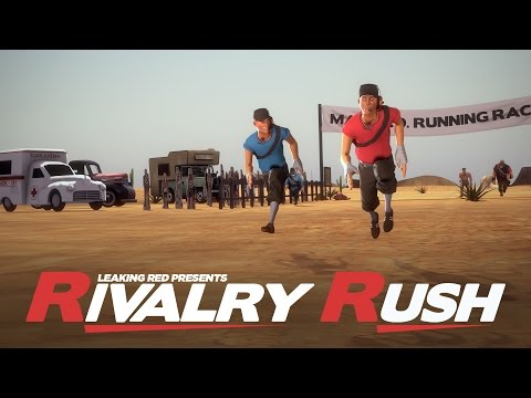 Rivalry Rush [Saxxy Awards 2014 Action Winner]