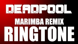 Latest IPhone Ringtone Deadpool Marimba Remix Ringtone