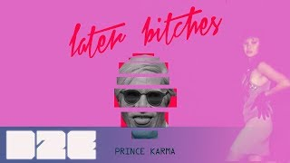 Download The Prince Karma  - Later B**ches (Stratus Lyric Video) Mp3 and Videos