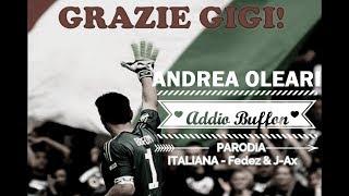 ADDIO DI BUFFON - Parodia ITALIANA - Fedez & J-Ax