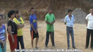 SOCIALIZACIÓN EN EL BARRIO SANTA ROSA PARA LA CONSTRUCCIÓN CANCHA DE USO MÚLTIPLE