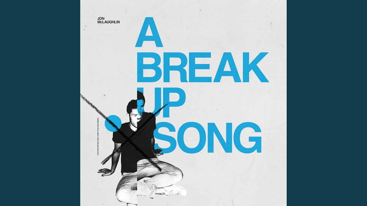 songs to break up to download