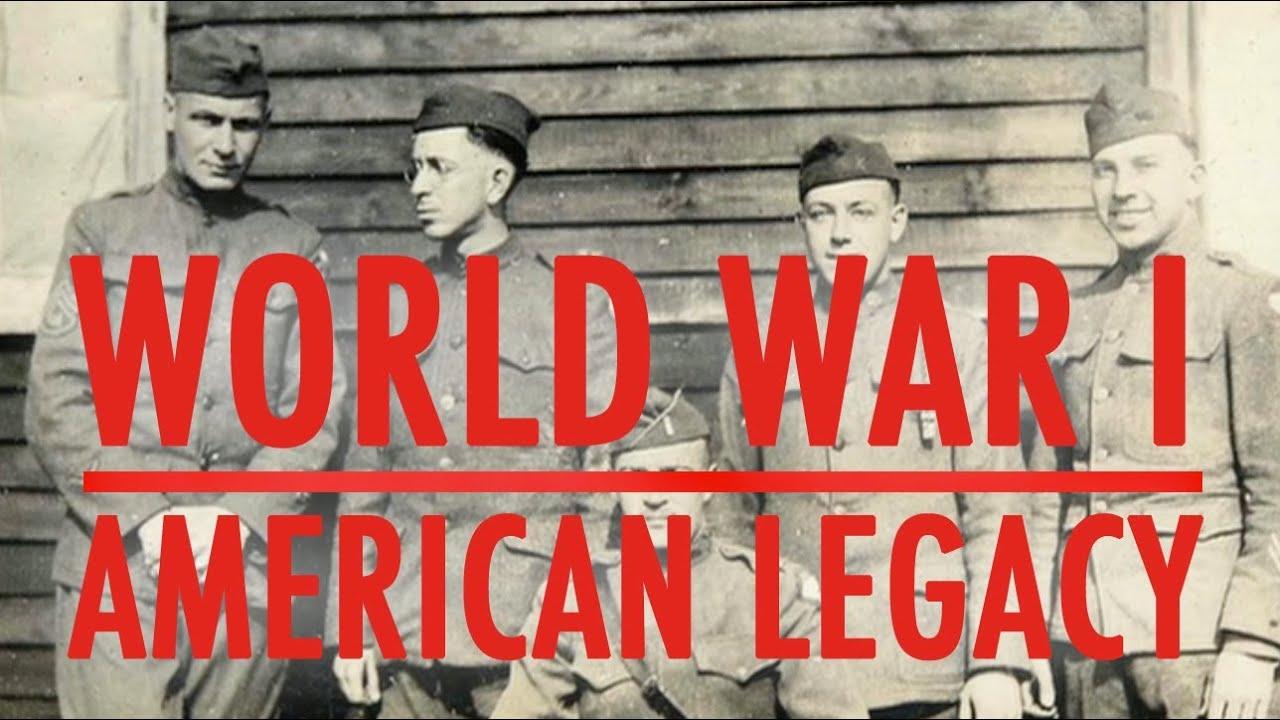 World War I: American Legacy