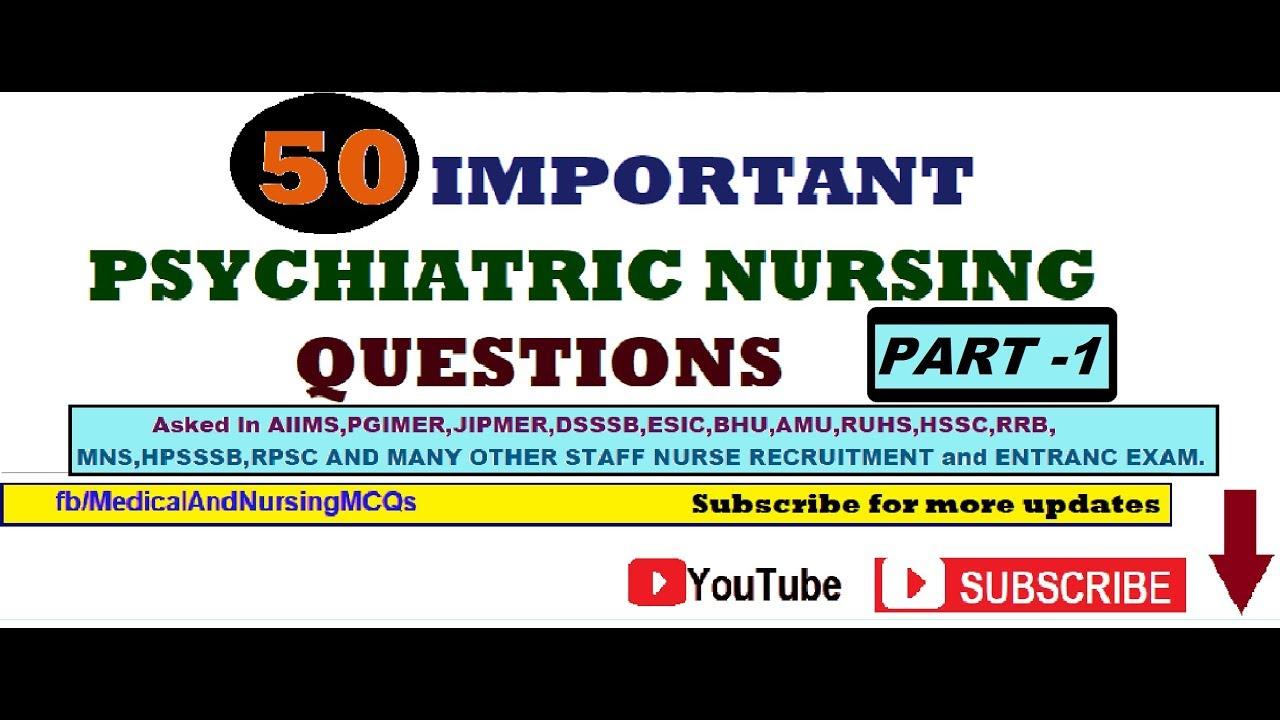 Psychiatric Nursing Most Important MCQs previous asked Question  