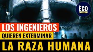 ¿Por qué quieren exterminar la raza humana los Ingenieros?
