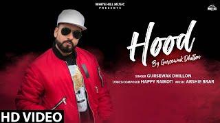 Hood Gursewak Dhillon Free MP3 Song Download 320 Kbps