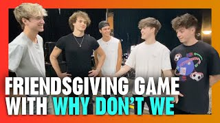 What is Why Don't We bringing to Friendsgiving? | Radio Disney