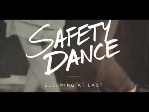 The Safety Dance  Sleeping at Last