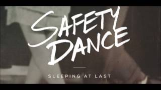 The Safety Dance - Sleeping at Last