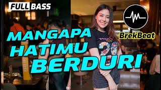 Download Lagu DJ Mengapa Hatimu Berduri   Ipank Breakbeat 2020 Lirik mp3