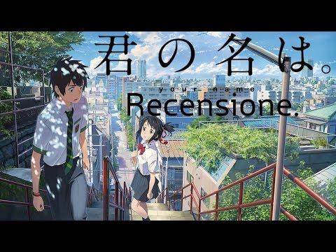 Recensione Anime - Kimi no Na wa. (your name.) [NO SPOILER]