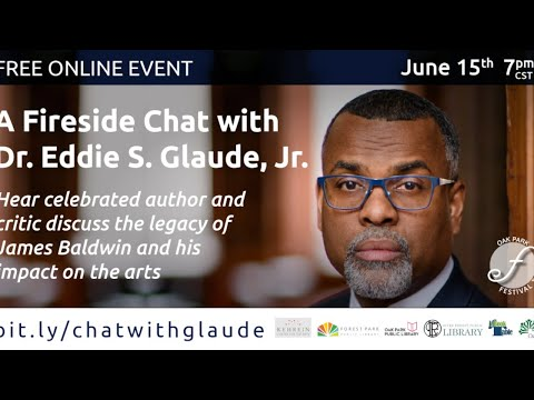 A Fireside Chat with Dr. Eddie Glaude: James Baldwin and the Theatre Then, Now, & in the Future