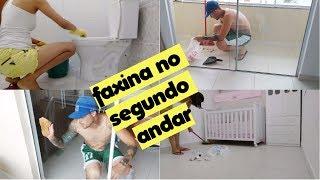 FAXINA NO SEGUNDO ANDAR DA CASA + ALMOÇO EM FAMÍLIA