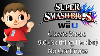 Super Smash Bros. for Wii U - SSB WIi U Classic 9 0 With Villager - User video